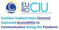 Cochlear Implant Users Demand Improved Accessibility to Communication during the Pandemic